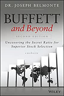 Buffett and Beyond, + Website: Uncovering the Secret Ratio for Superior Stock Selection