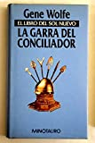 EL LIBRO DEL SOL NUEVO II: LA GARRA DEL CONCILIADOR