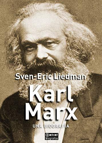 Karl Marx. Una Biografía (Biografías)