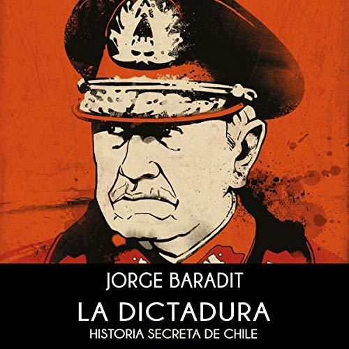 La Dictadura [The Dictatorship] audiobook cover art