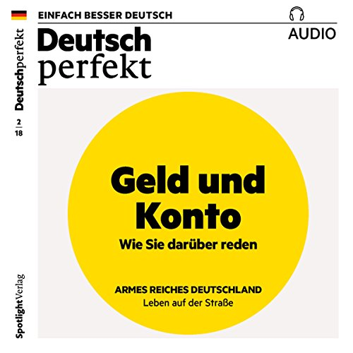Deutsch perfekt Audio. 2/2018     Deutsch lernen Audio - Geld und Konto              By:                                                                                                                                 div.                               Narrated by:                                                                                                                                 div.                      Length: 1 hr and 5 mins     Not rated yet     Overall 0.0