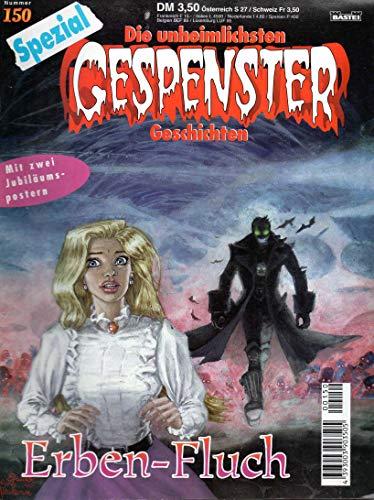 Gespenster Geschichten (Die unheimlichsten Spezial Comic # 150 - Erben-Fluch