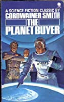 The Planet Buyer 0722179421 Book Cover