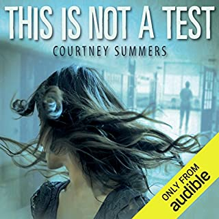 This Is Not a Test                   By:                                                                                                                                 Courtney Summer                               Narrated by:                                                                                                                                 Stephanie Cannon                      Length: 6 hrs and 58 mins     48 ratings     Overall 3.9