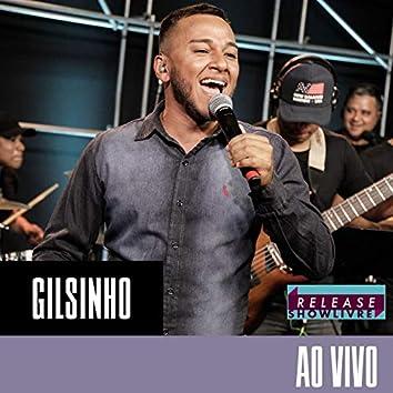 Gilsinho no Release Showlivre (Ao Vivo)