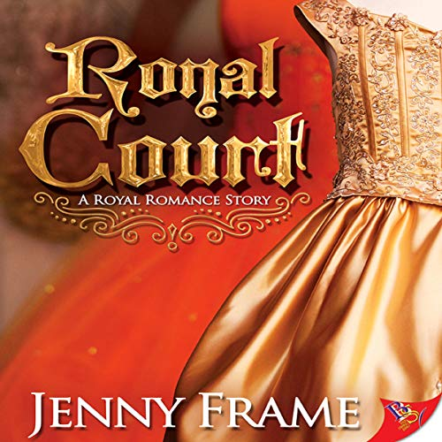 Royal Court                   By:                                                                                                                                 Jenny Frame                               Narrated by:                                                                                                                                 Nicola Victoria Vincent                      Length: 8 hrs and 24 mins     99 ratings     Overall 4.7