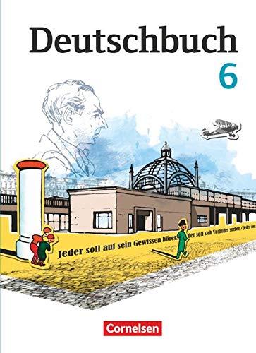 Deutschbuch Gymnasium - Berlin, Brandenburg, Mecklenburg-Vorpommern, Sachsen, Sachsen-Anhalt und Thüringen - 6. Schuljahr: Schülerbuch