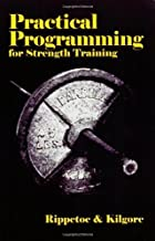 Practical Programming for Strength Training by Mark Rippetoe (2006-09-29)