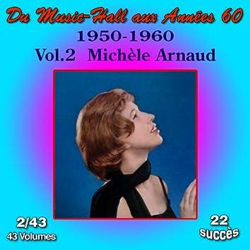 Du Music-Hall aux Années 60 (1950-1960): Michèle Arnaud, Vol. 2/43