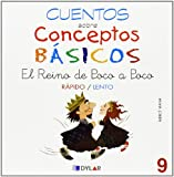 CONCEPTOS BÁSICOS - 9 RÁPIDO / LENTO (Cuentos sobre conceptos básicos)