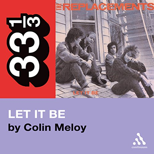 The Replacements' Let It Be (33 1/3 Series)  cover art
