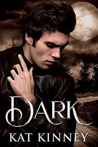 Dark: A Paranormal Shifter Romance (Blood Moon, Texas Shifters Book 1) by [Kat Kinney]