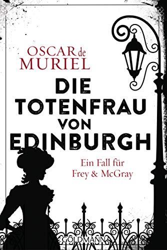 Die Totenfrau von Edinburgh: Ein Fall für Frey und McGray 5