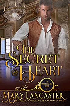 The Secret Heart (The Unmarriageable Series Book 6) by [Mary Lancaster]