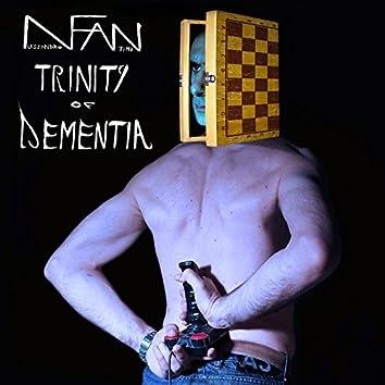 Trinity of Dementia