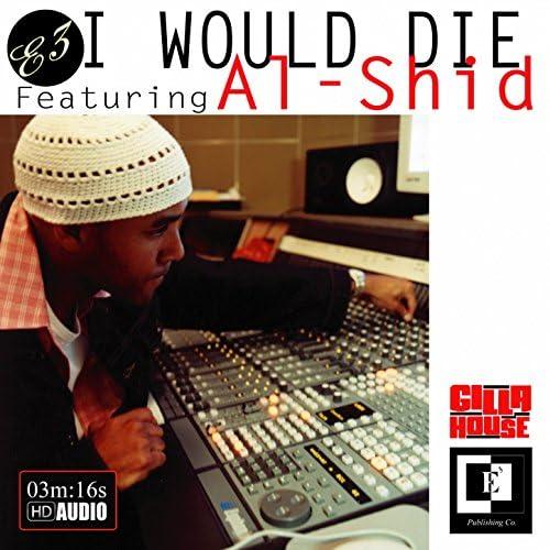 E3 feat. Al-Shid feat. Al-Shid