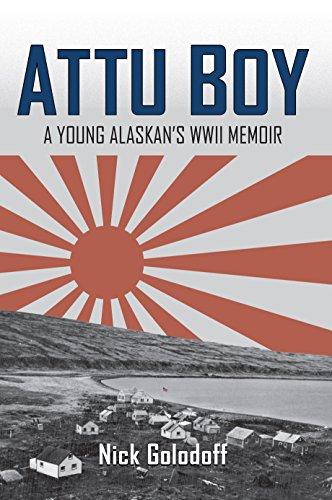 Attu Boy: A Young Alaskan's WWII Memoir (English Edition)