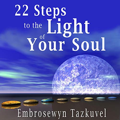 22 Steps to the Light of Your Soul cover art