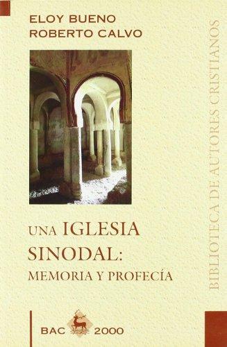 Una Iglesia sinodal: Memoria y profecía (BAC 2000)