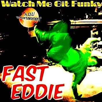 Watch Me Git Funky