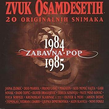 Zvuk Osamdesetih 1984/85, Zabavna I Pop