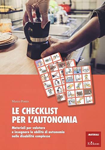 La checklist per l'autonomia. Materiali per valutare e insegnare le abilità di autonomia nelle disabilità complesse