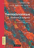Thermodynamique : Fondements et...