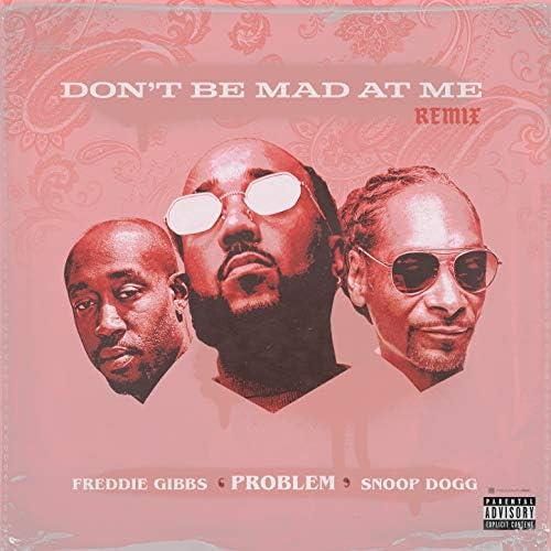 Problem, Freddie Gibbs, Snoop Dogg