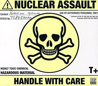 nuclear assault handle with care