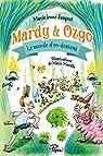 Mardy et Ozgo : Le monde d'en-dessous par Lenne-Fouquet