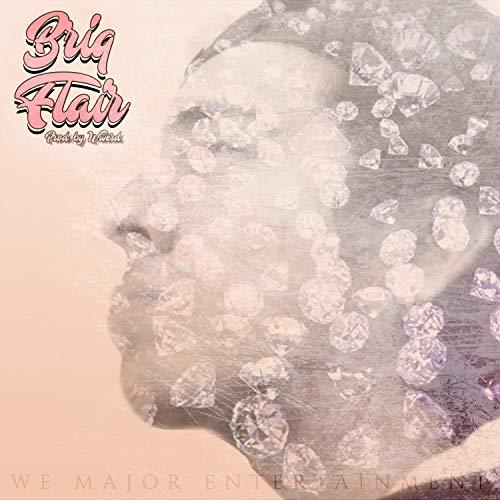 Briq Flair (feat. LJ Frazier) [Explicit]