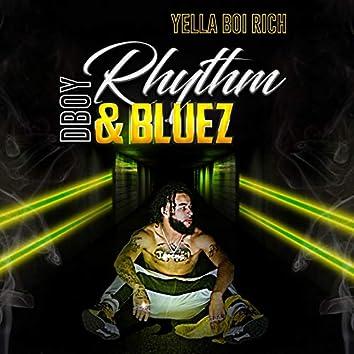 Dboy Rhythm & Bluez