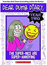 The Super-Nice Are Super-Annoying (Dear Dumb Diary (Quality)) (Paperback) - Common