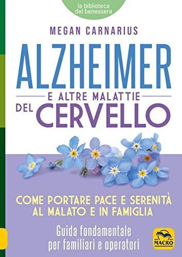 Alzheimer e le altre malattie del cervello