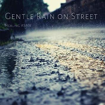 Gentle Rain on Street for Relaxation, Deep Sleep, Insomnia, Meditation and Study