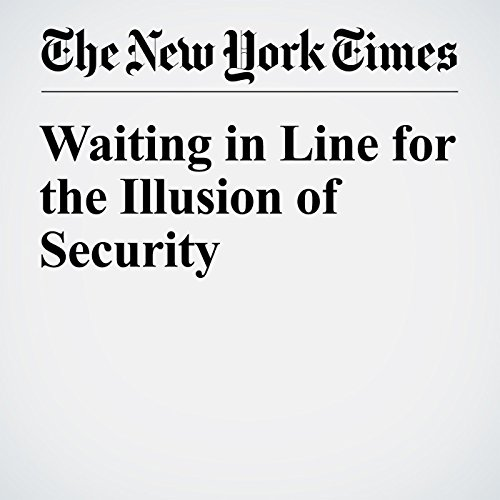 Waiting in Line for the Illusion of Security audiobook cover art