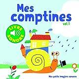 Mes Comptines (Tome 1) : 6 Images à Regarder, 6 Comptines à Écouter (Livre Sonore)-...