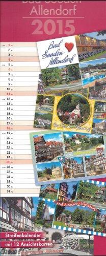 Bad Sooden-Allendorf 2015 - Streifenkalender: inklusive 12 heraustrennbaren Ansichtskarten