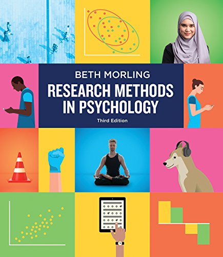 Compare Textbook Prices for Research Methods in Psychology: Evaluating a World of Information Third Edition Third Edition ISBN 9780393617542 by Morling, Beth