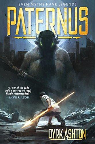 Paternus: Rise of Gods (The Paternus Trilogy Book 1) (English ...
