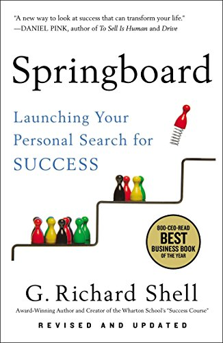 Compare Textbook Prices for Springboard: Launching Your Personal Search for Success Revised Edition ISBN 9781591847007 by Shell, G. Richard