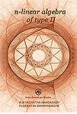 n-LINEAR ALGEBRA OF TYPE II (English Edition)