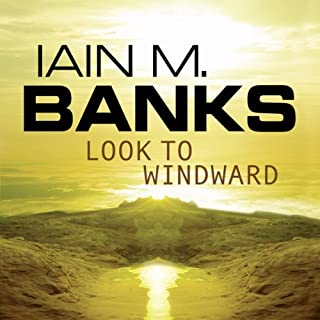 Look to Windward     Culture Series, Book 7              Auteur(s):                                                                                                                                 Iain M. Banks                               Narrateur(s):                                                                                                                                 Peter Kenny                      Durée: 12 h et 11 min     16 évaluations     Au global 4,6