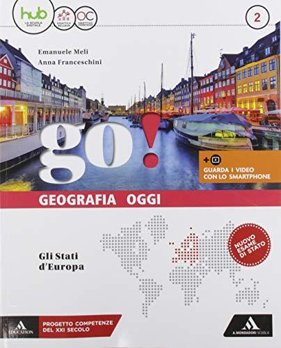 Go! Con Atlante. Per la Scuola media. Con e-book. Con espansione online. Con DVD-ROM: 2