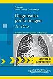 GALANSKI:Diagn.por Imagen.T—rax: del Tórax (Directo Al Diagnostico En Radiologia / Direct Diagnosis in Radiology)