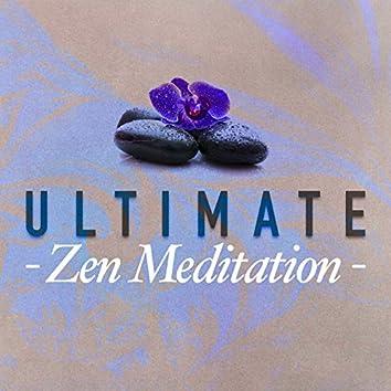 Ultimate Zen Meditation