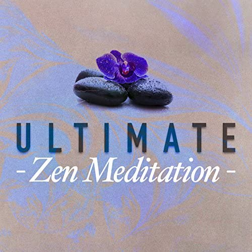Ultimate Relaxation Music, Deep Sleep and Meditation & Radio Zen Music