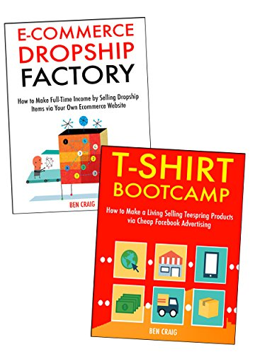 How to Start an Ecommerce Dropshipping Business from Scratch: (Ecom Dropship & Tshirt Selling Bundle) (English Edition)