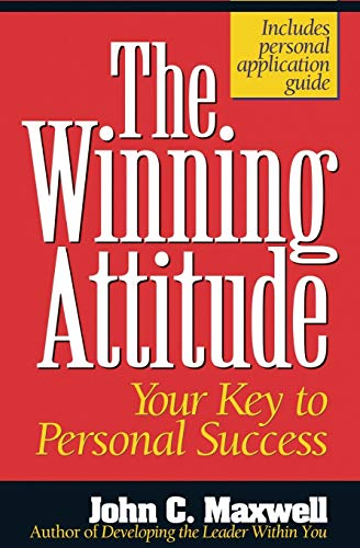 Compare Textbook Prices for The Winning Attitude Your Key To Personal Success  ISBN 0020049043776 by Maxwell, John C.