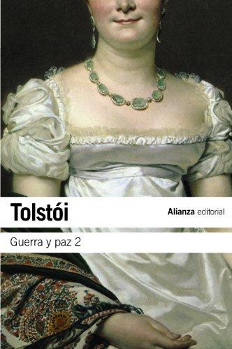 Guerra y paz, 2 (El libro de bolsillo - Bibliotecas de autor - Biblioteca Tolstoi)